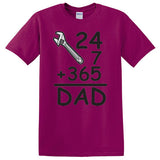 24x7+365=Dad, Funny T-shirt