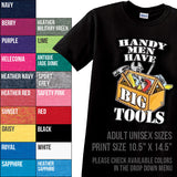Handymen Have Big Tools T-shirt