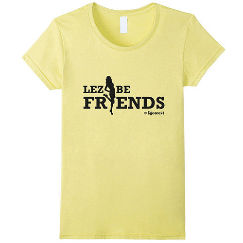 Egoteest: Lez Be Friends, Lesbian Tee, LGBT T-shirt