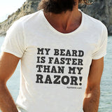 Egoteest: My Beard Is Faster Than My Razor! Beard Man T-shirt