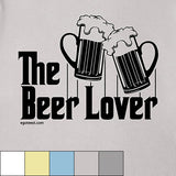 Egoteest: The Beer Lover. The Godfather parody T shirt