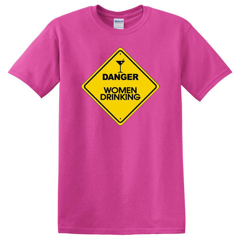 Danger, Women Drinking T-shirt