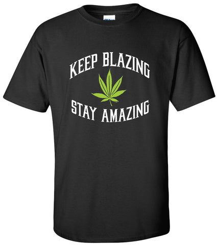 Eoteest: Keep Blazing Stay Amazing Weed Lover's T-shirt