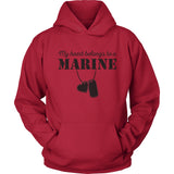 My Heart Belongs to a Marine - USMC Hoodie