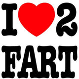 I Love to Fart, T-shirt