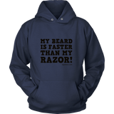 My Beard is Faster than My Razor. Black Print