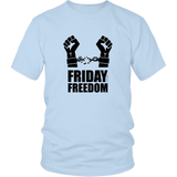 Friday Freedom, Break the Chain!