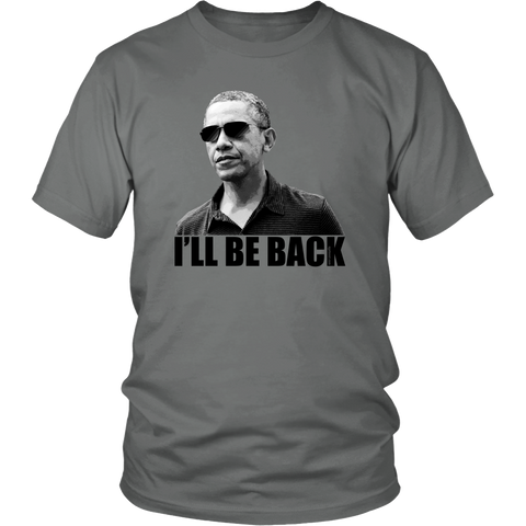Egoteest: Barack Obama. I'll Be Back. Political T-shirt. Version with transparent background