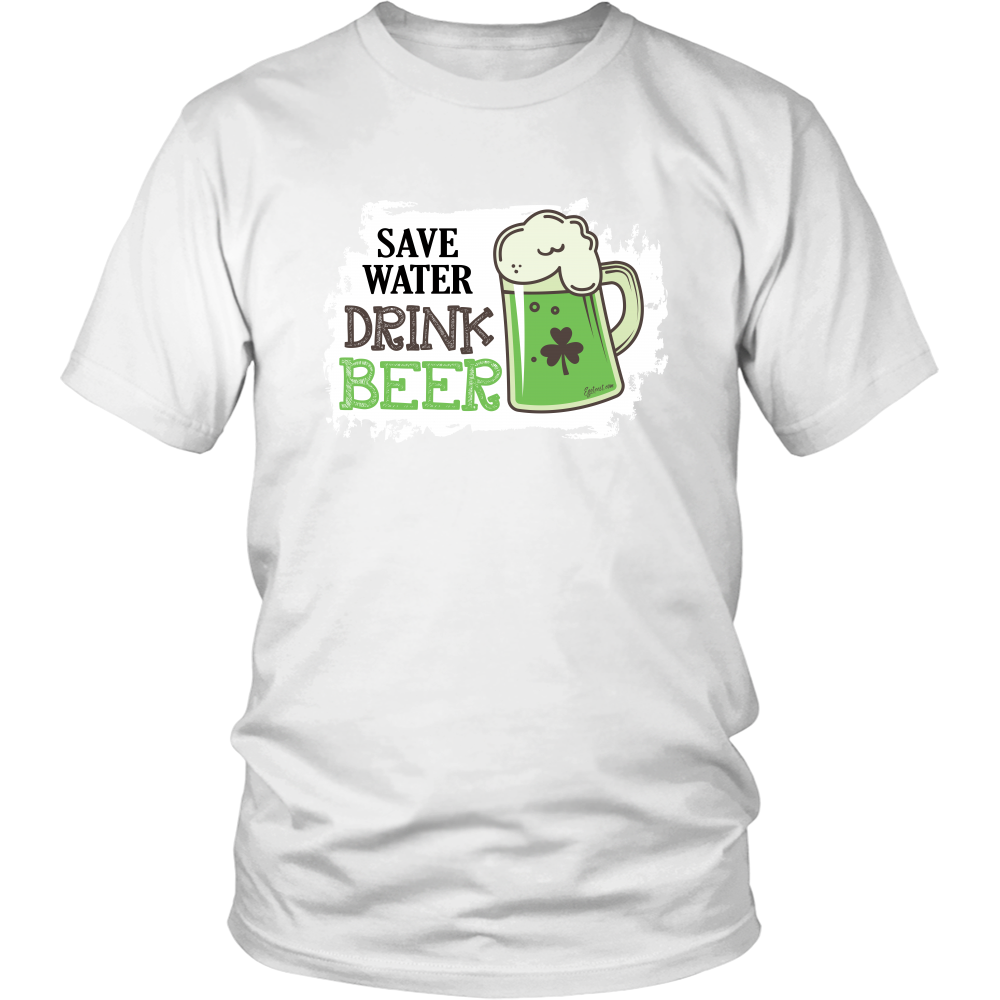 Egoteest: Save Water, Drink BEER. St. Patrick's Day T-shirt