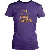 Egoteest: I'm the One and Only First Lady T-shirt