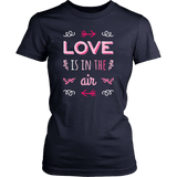 Love is in the Air, Romantic Women's T-shirt