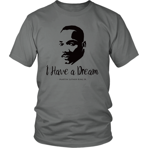Egoteest: I Have a Dream. - Martin Luther King Jr. Quote, Portrait T-shirt