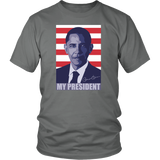 Barack Obama T-shirt - My President