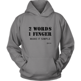 Egoteest: 2 Words, 1 Finger. Make it Simple. Black Print Hoodie