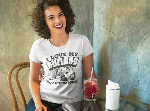"""I Love My Bulldog"" Women's Short Sleeve T-Shirt"