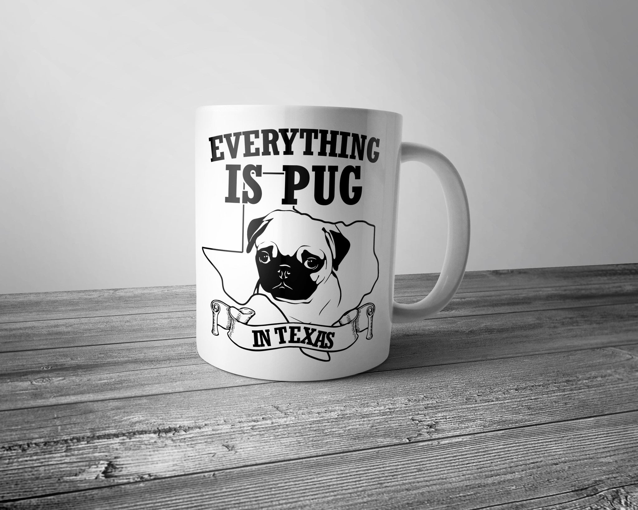 "Get this One-of-a-Kind Texas Pug Mug! $14.95 Plus Shipping. Enjoy! Click ""Add to Cart"""