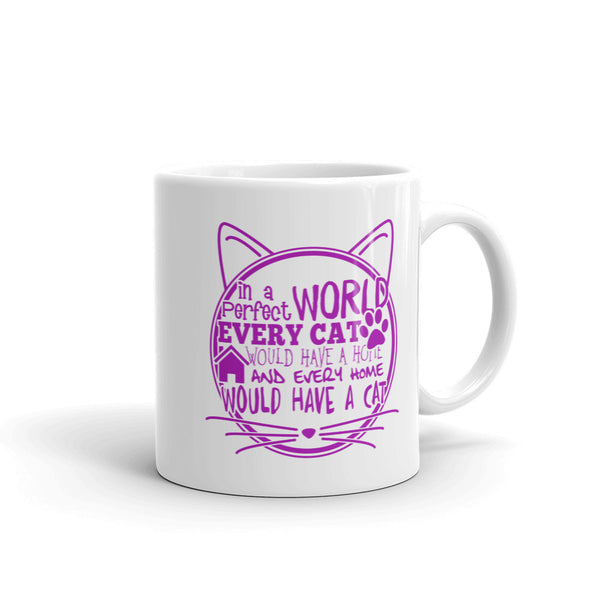 """In a Perfect World"" Cat mug."