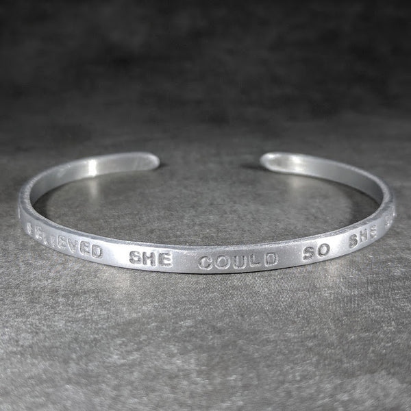 She Believed She Could So She Did Skinny Cuff Bracelet