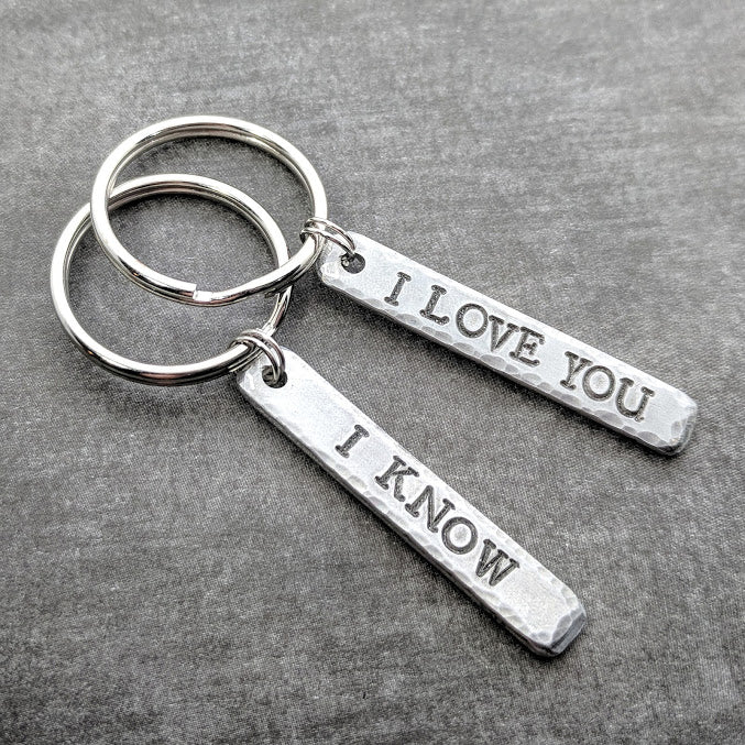 I Love You, I Know Keychain Set