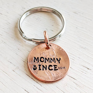 Mommy Since 2018 Penny Key Chain