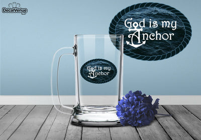 God Is My Anchor Decal | Nature & Nautical | DecalVenue.com
