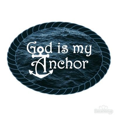 God Is My Anchor Decal-Nature & Nautical-Decal Venue