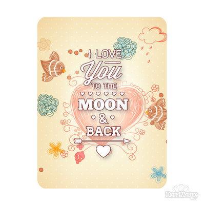 I Love You To The Moon and Back Quote Decal-Quotes, Phrases & Sayings-Decal Venue