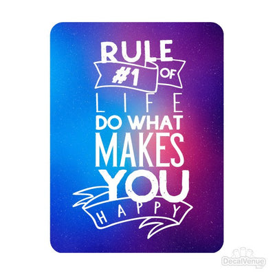 Rule #1 of Life Do What Makes You Happy Quote Decal | Quotes, Phrases & Sayings | DecalVenue.com