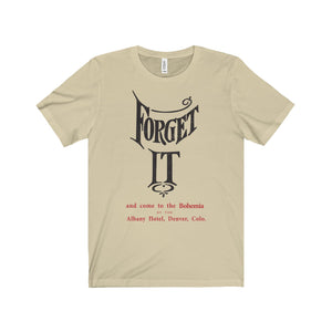 Forget It, Albany Hotel 1909 Postcard T-Shirt