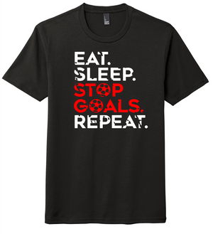 Team Xcel Soccer Eat, Sleep, Stop Goals, Repeat Soft T