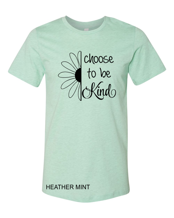 Choose to be Kind (soft t)