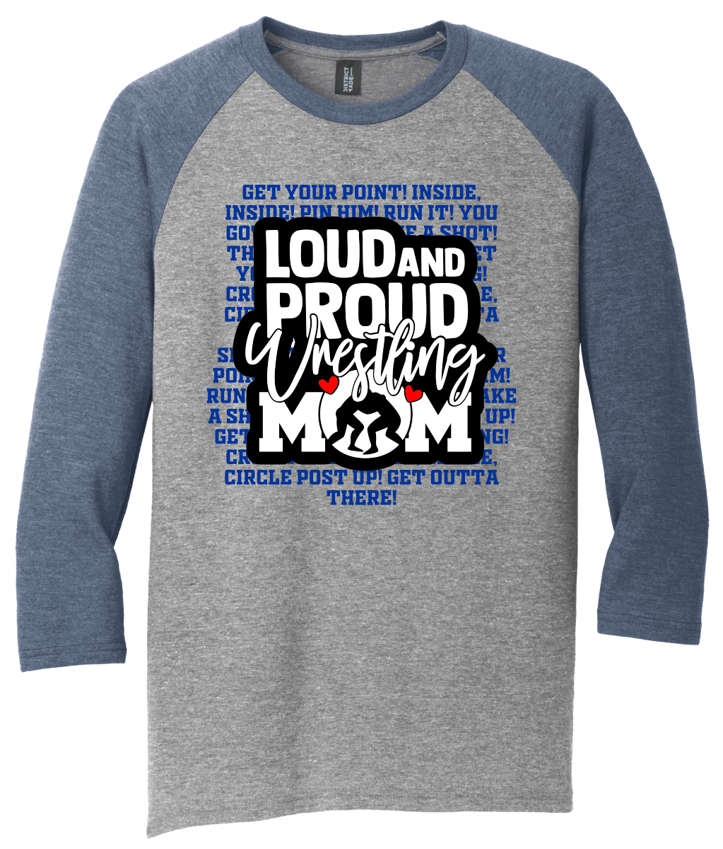 Loud, Proud Wrestling MOM Raglan w/Sleeves