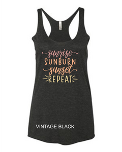 Sunrise, Sunburn, Sunset Repeat Tank