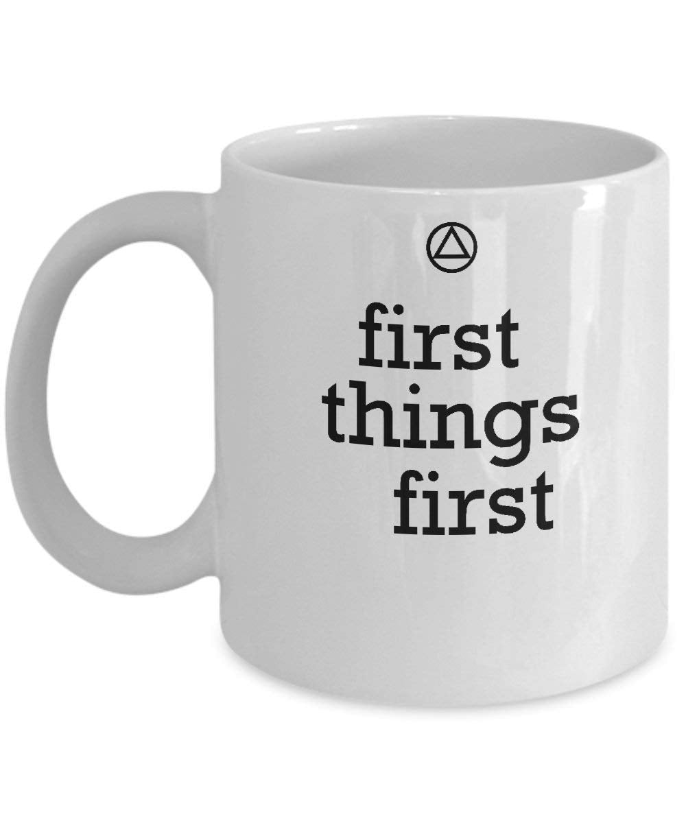 First Things First - 12steptees.com