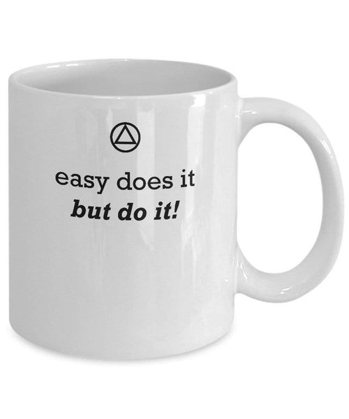 Easy Does It, But Do It! - 12steptees.com