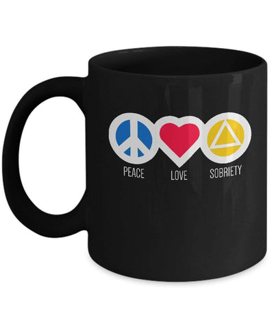 'Peace Love Sobriety' - 12 Step Black 11oz Mug-12 Step Tees