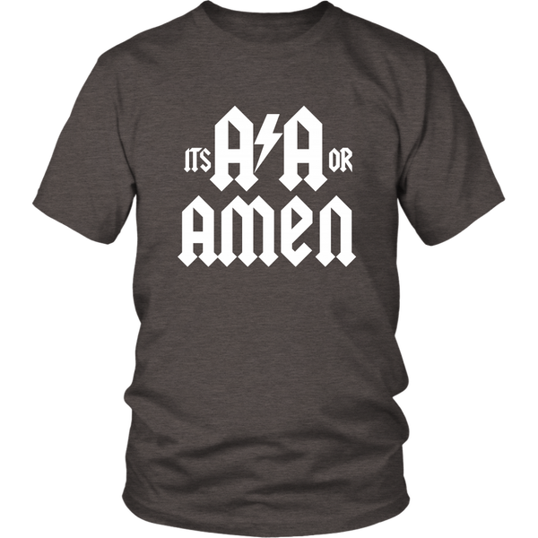It's AA or AMEN!-T-shirt-12 Step Tees