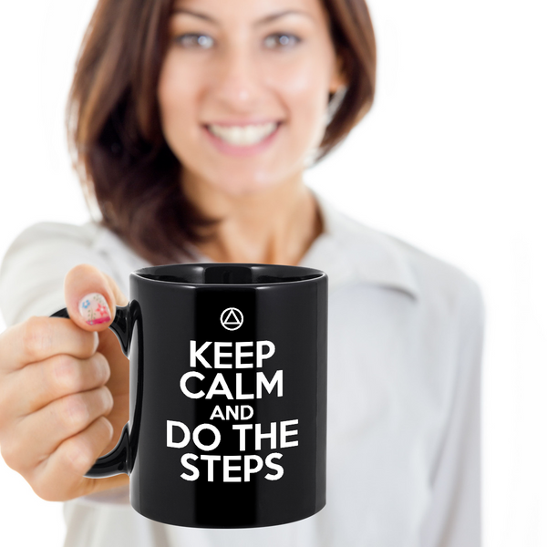 Keep Calm And Do The Steps - 12 Step Recovery Black Mug-12 Step Tees