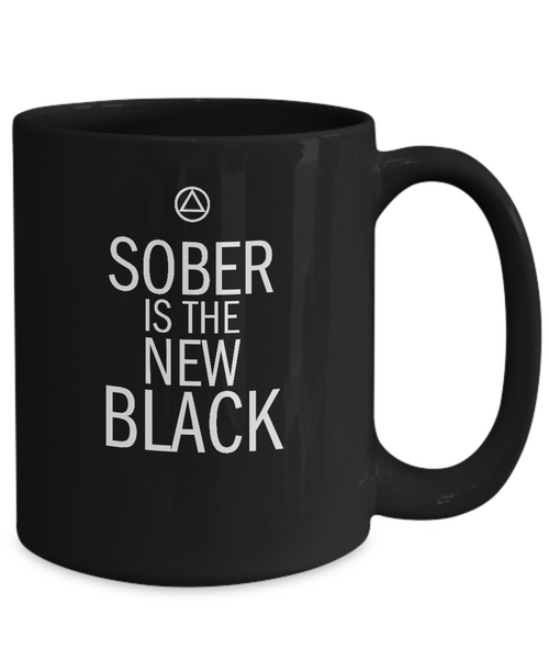 Sober Is The New Black - 12/15oz - 12steptees.com