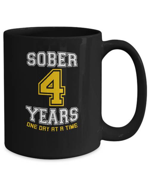 Four Years Sober - AA Sobriety 4th Anniversary - 11 & 15oz Mugs - 12steptees