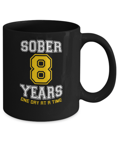 Eight Years Sober - AA Sobriety 8th Anniversary Black 11/15oz Mug-12 Step Tees