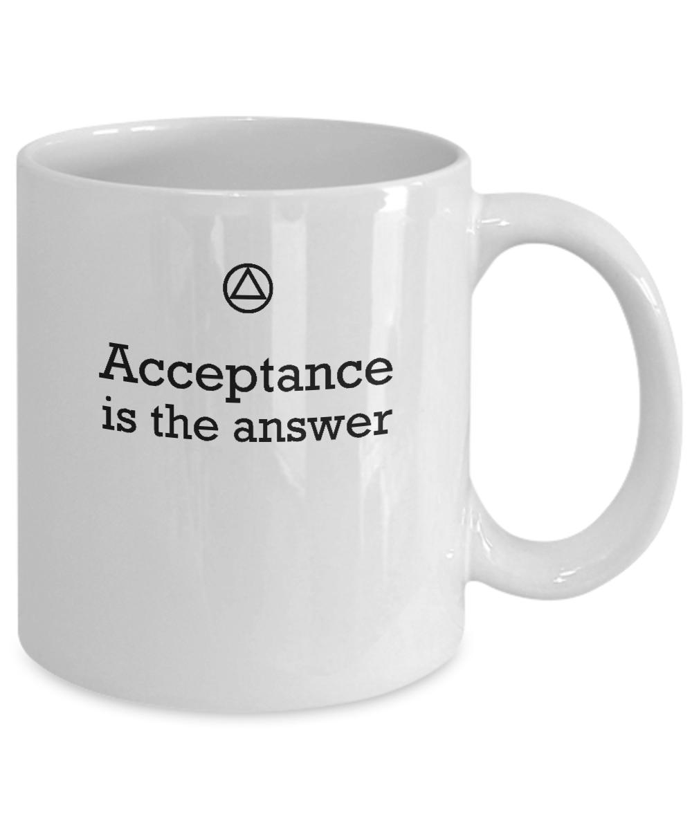 Acceptance  Is The Answer - 12steptees