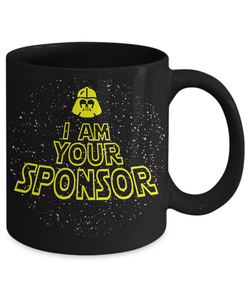 I Am Your Sponsor - 11 & 15oz Mugs - 12steptees.com