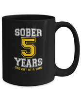 Five Years Sober - AA Sobriety 5th Anniversary - 11 & 15oz Mugs - 12steptees