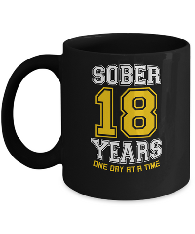 Eighteen Years Sober - AA Sobriety 18th Anniversary Black 11/15oz Mug-12 Step Tees