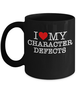 I Love My Character Defects - 12steptees