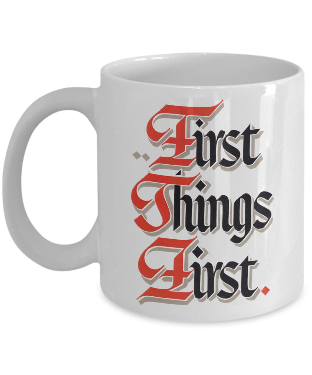 First Things First - 12steptees
