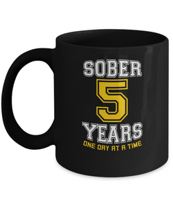 Five Years Sober - AA Sobriety 5th Anniversary Black 11/15oz Mug-12 Step Tees