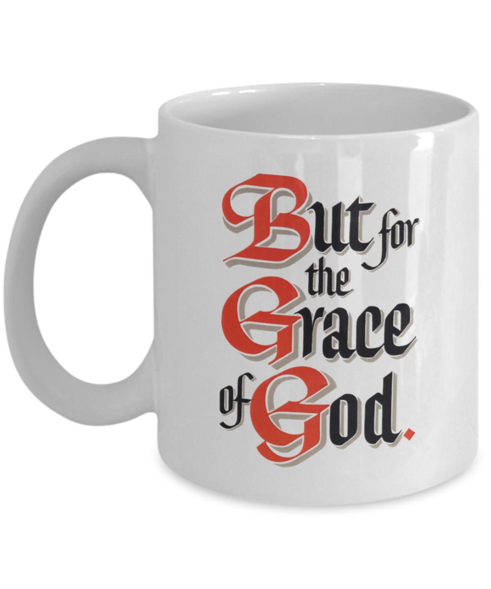 But For The Grace Of God - 12steptees