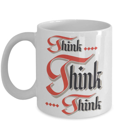 Think Think Think - 12steptees.com